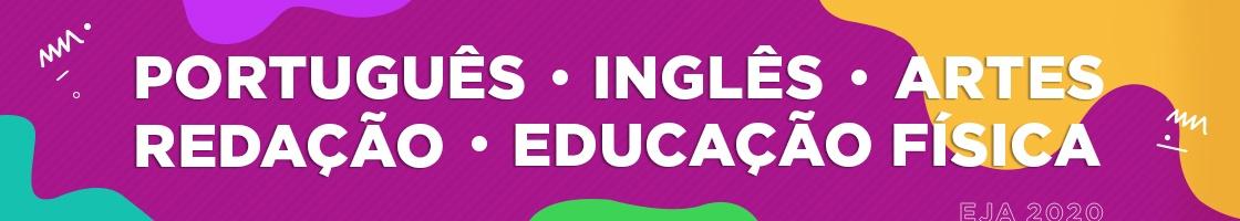 EJA Simulado Online: Língua Portuguesa, Língua Estrangeira Moderna, Artes, Educação Física e Redação