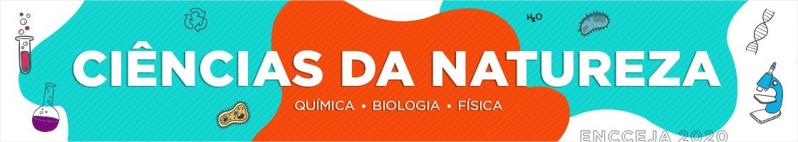 Simulado Encceja Online: Ciências da Natureza e suas Tecnologias