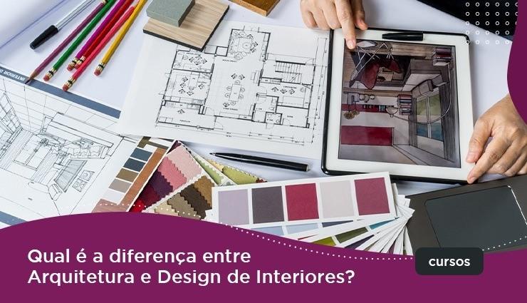 Qual E A Diferenca Entre Arquitetura E Design De Interiores Pravaler